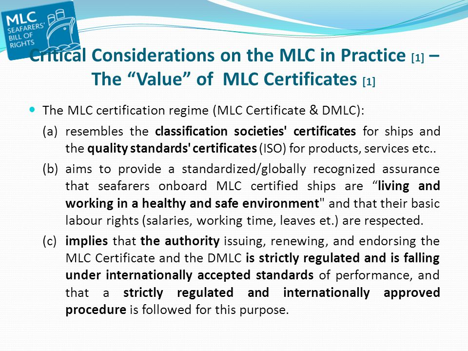 Critical Considerations on the MLC in Practice [1] – The Value of MLC Certificates [1]